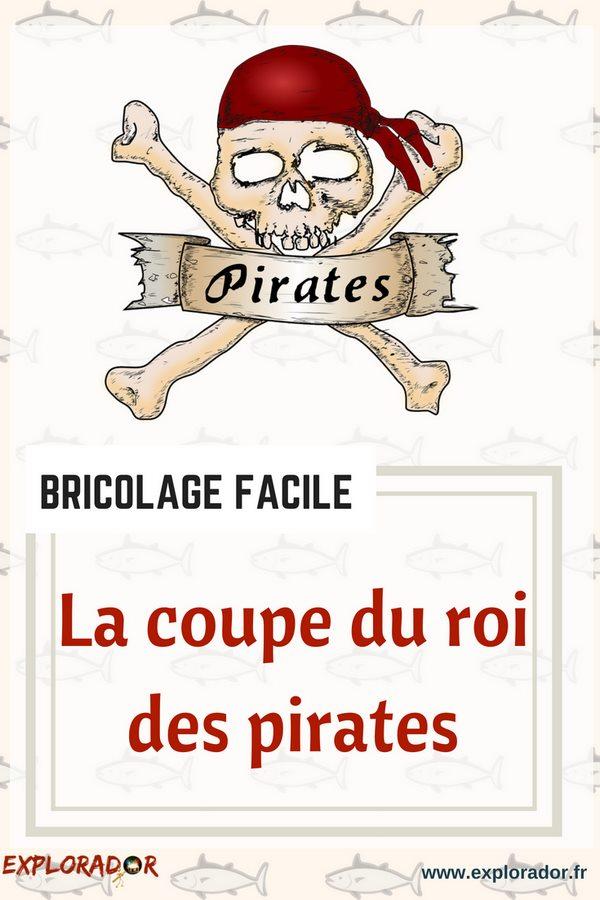 bricolage coupe roi pirates