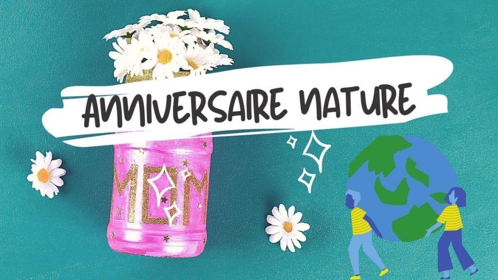 activités anniversaire nature